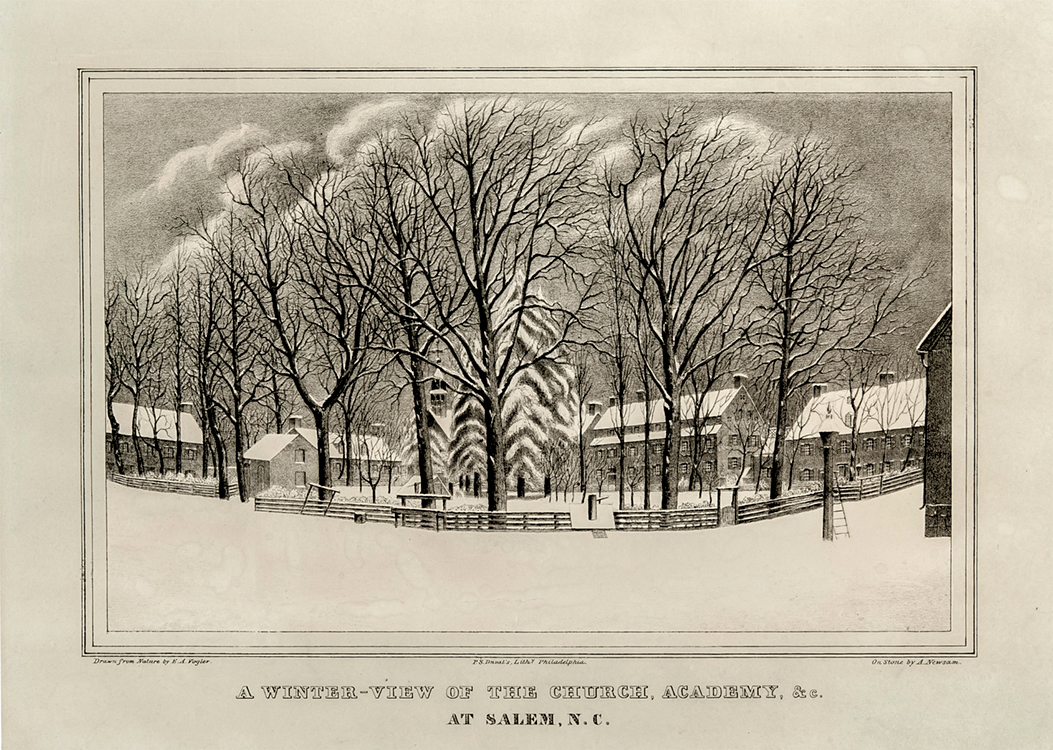 A Winter View of the Church, Academy &c. circa 1845 Drawn from nature by Elias A. Vogler (1825-1878) On stone by A. Newsome Published by P.S. Duval Philadelphia, Pennsylvania Wachovia Historical Society (P-455) Gift of H.E. Fries